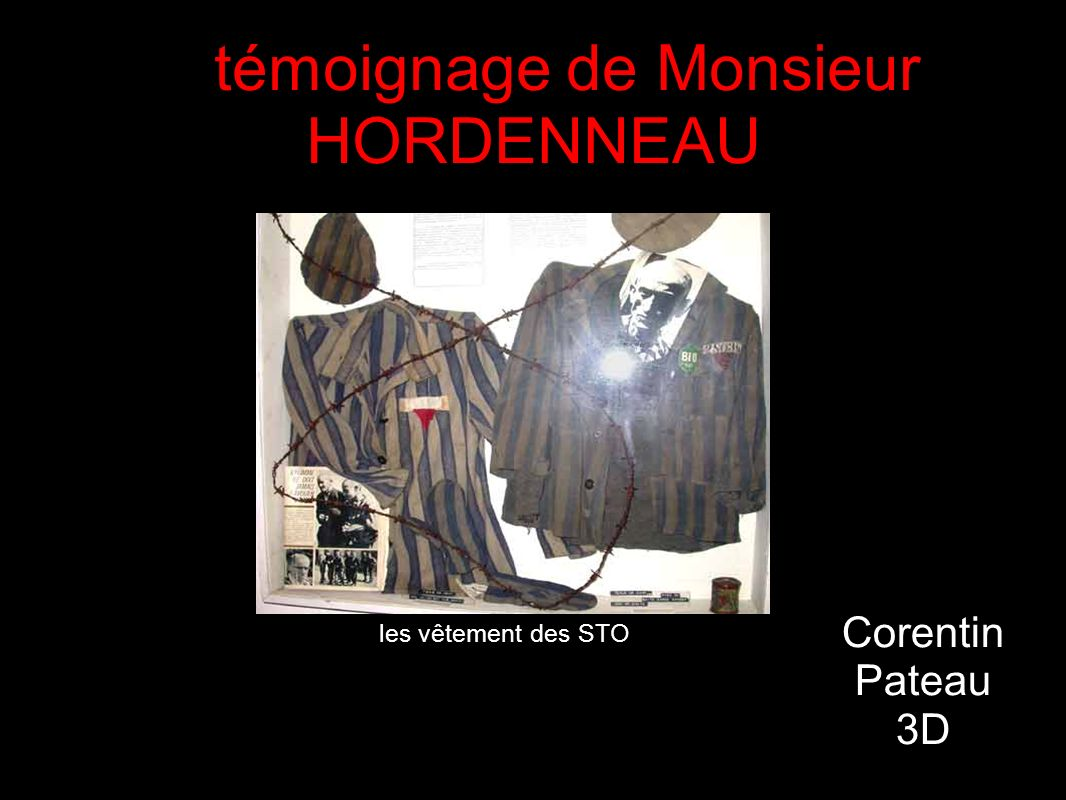 le témoignage de Monsieur HORDENNEAU Corentin Pateau 3D les vêtement des STO