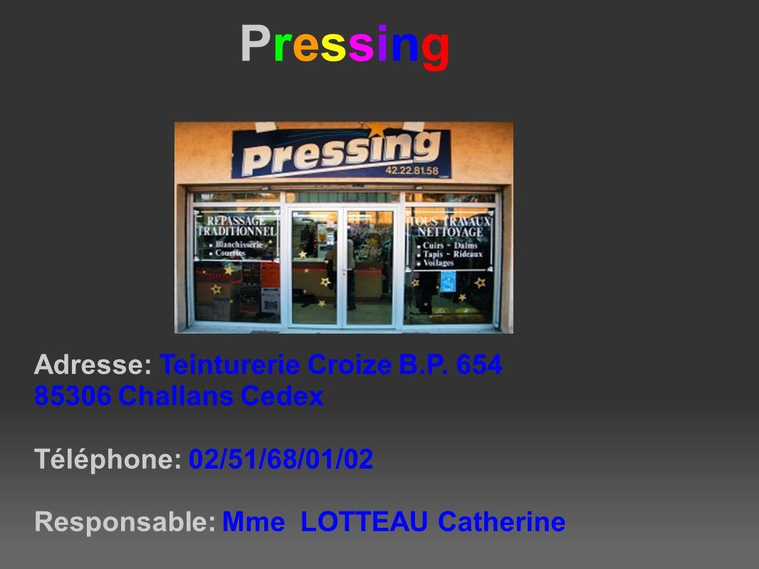 Adresse: Teinturerie Croize B.P.