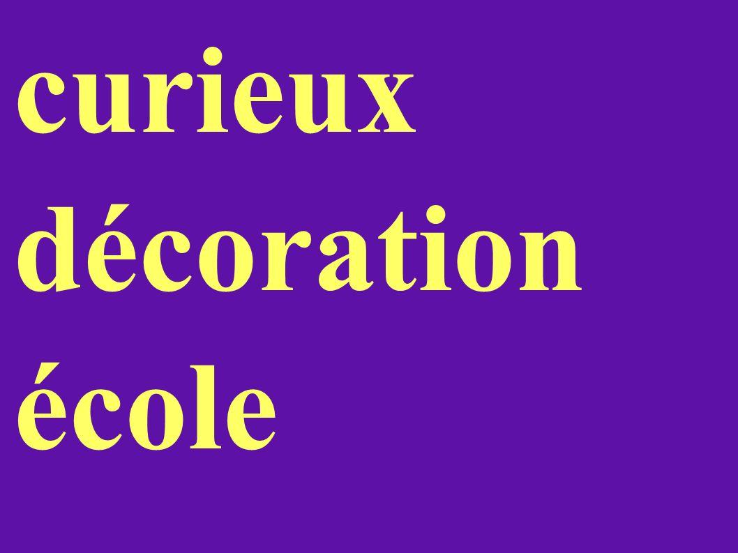 curieux décoration école