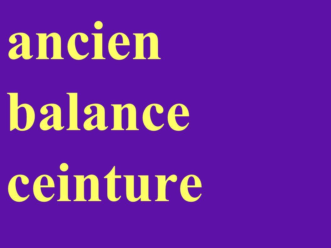 ancien balance ceinture