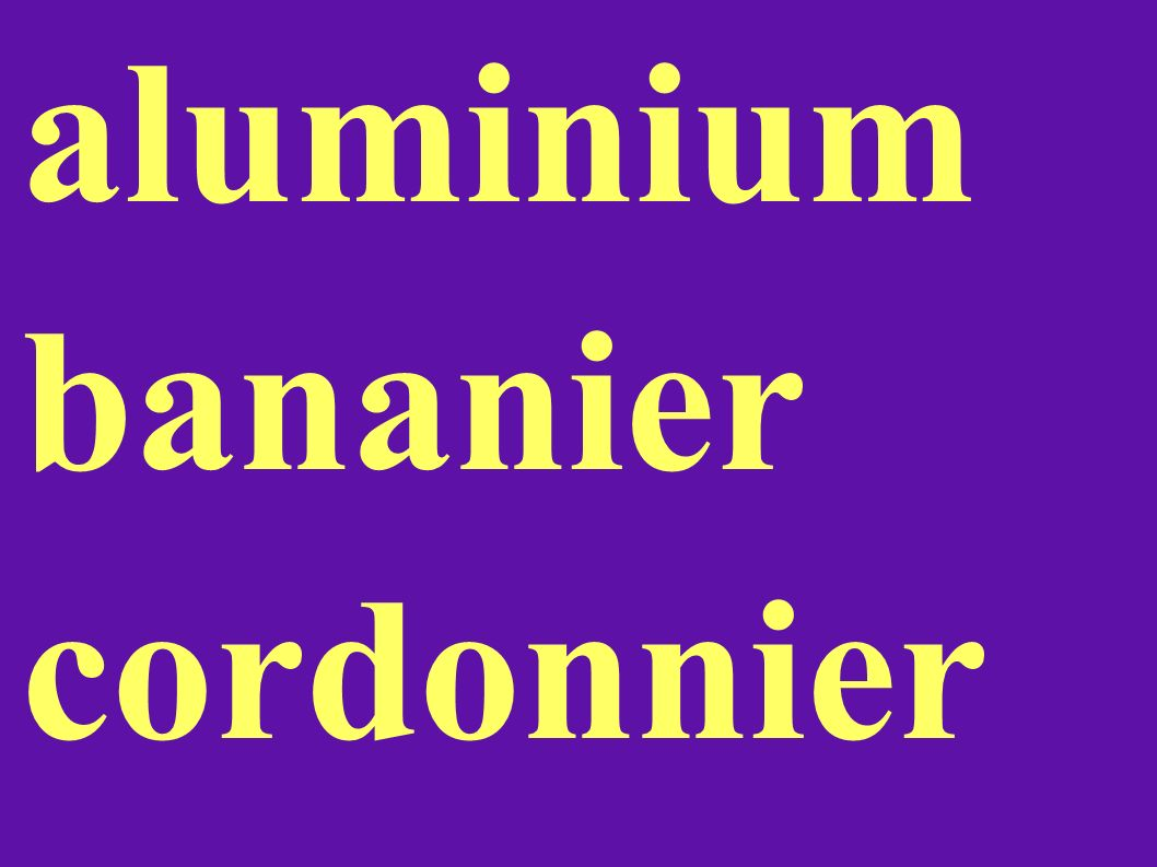 aluminium bananier cordonnier