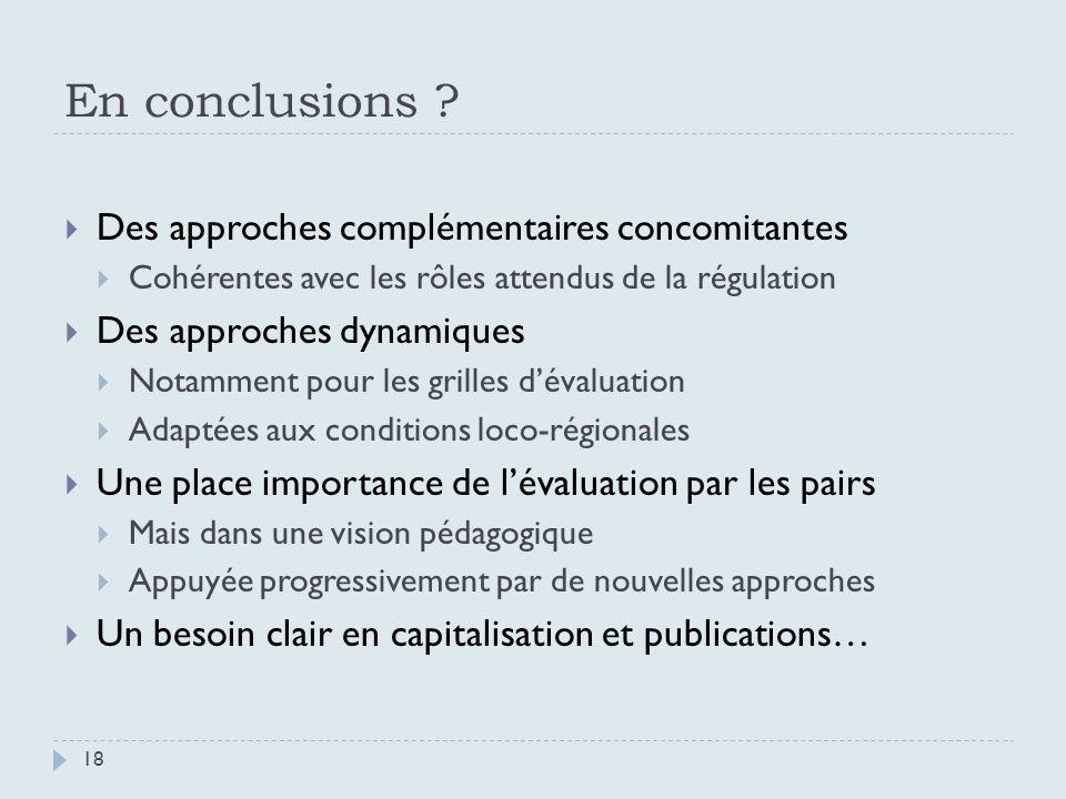 Quelles approches ? 17 Procédures daccréditation Prise en compte des « pré-requis » Préalable au démarrage du PBF ? Approche différente ? Financement