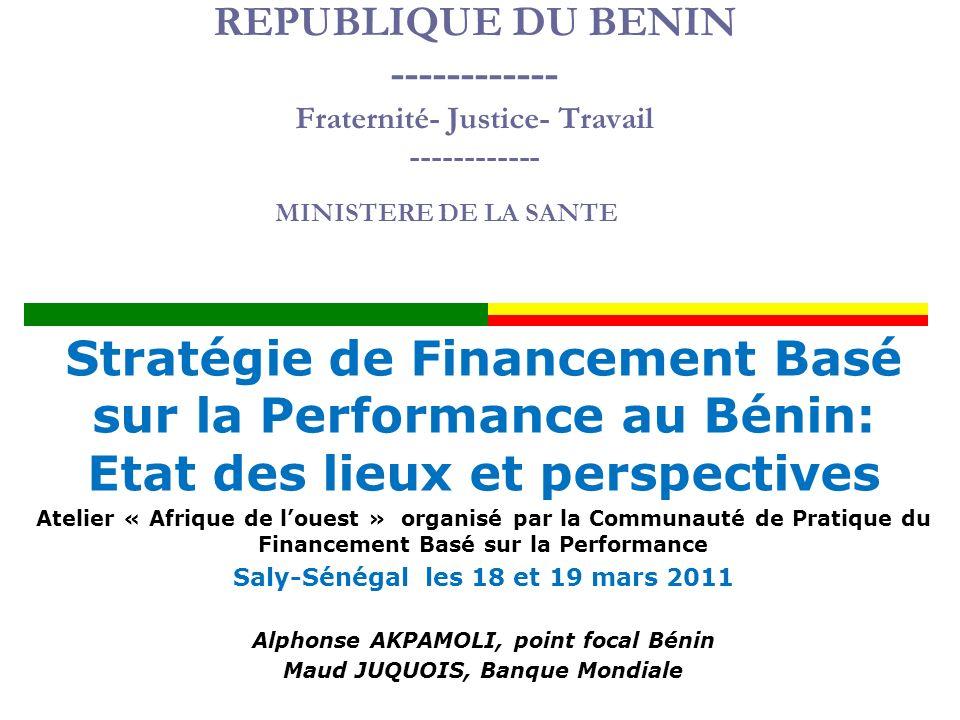 2 Contraintes spécifiques pays Contexte du Bénin: stabilité politique depuis 20 ans environ Contexte secteur de la santé Inputs sont globalement adéquats (accessibilité géographique et effectifs de personnel).