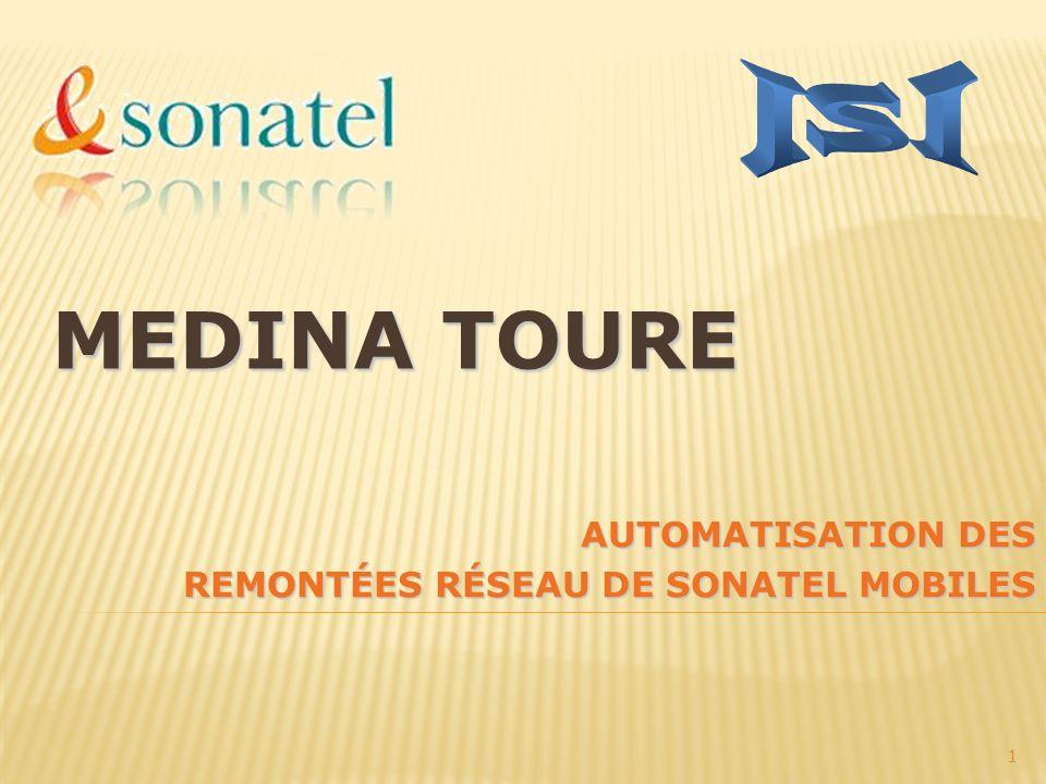 MEDINA TOURE AUTOMATISATION DES REMONTÉES RÉSEAU DE SONATEL MOBILES 1
