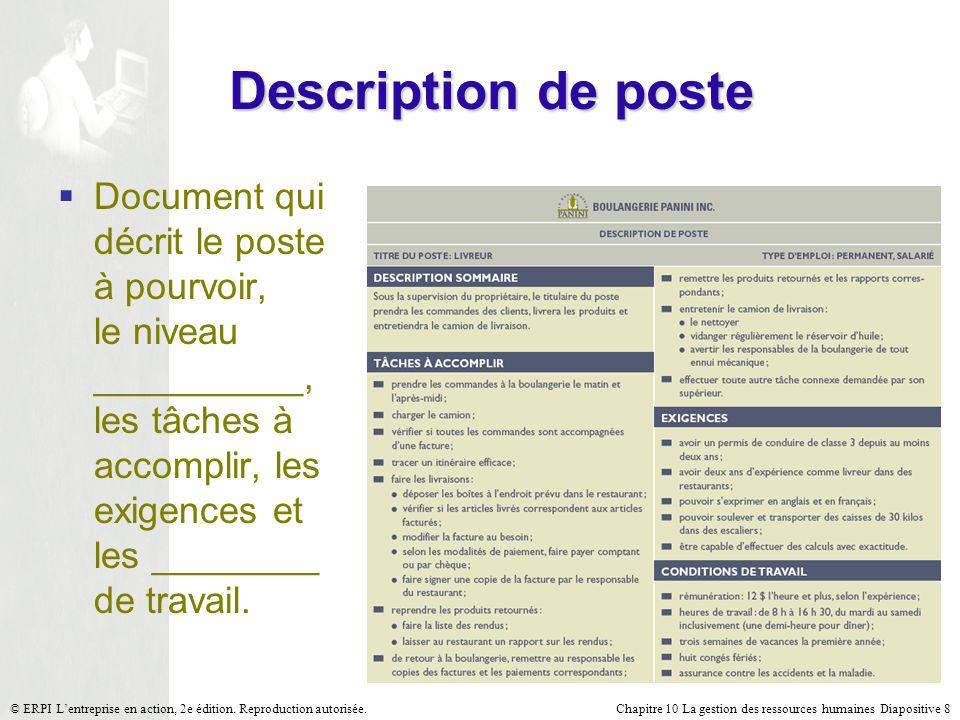 Chapitre 10 La gestion des ressources humaines Diapositive 8© ERPI Lentreprise en action, 2e édition. Reproduction autorisée. Description de poste Doc
