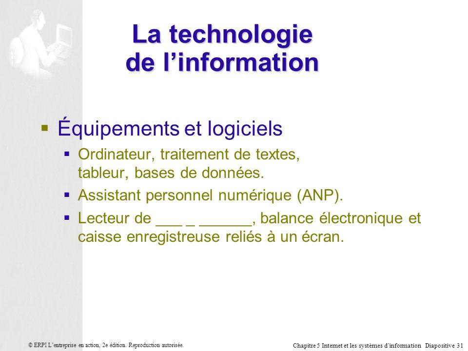 Chapitre 5 Internet et les systèmes dinformation Diapositive 31 © ERPI Lentreprise en action, 2e édition.