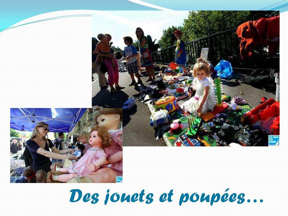 Des jouets et poupées…