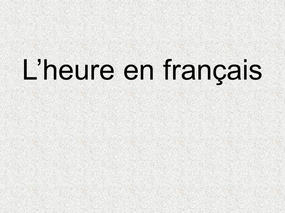 Lheure en français