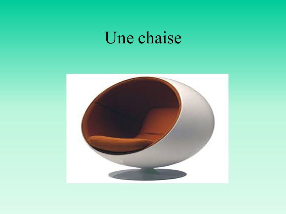 Une chaise