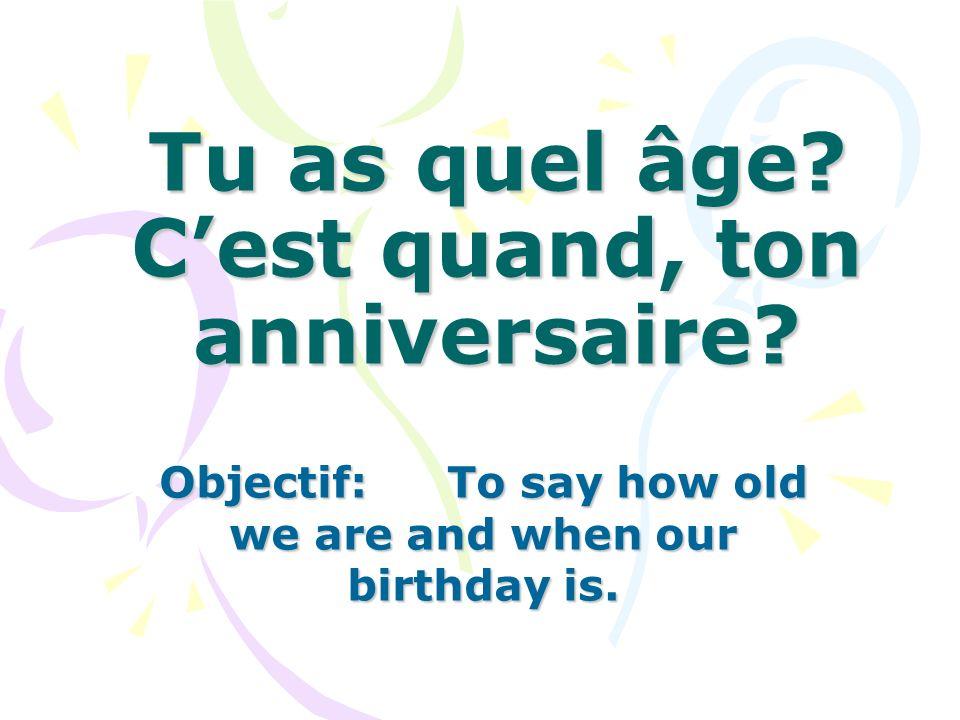 Cest quand, ton anniversaire? Mon anniversaire, cest le ………………………………………. (p16).