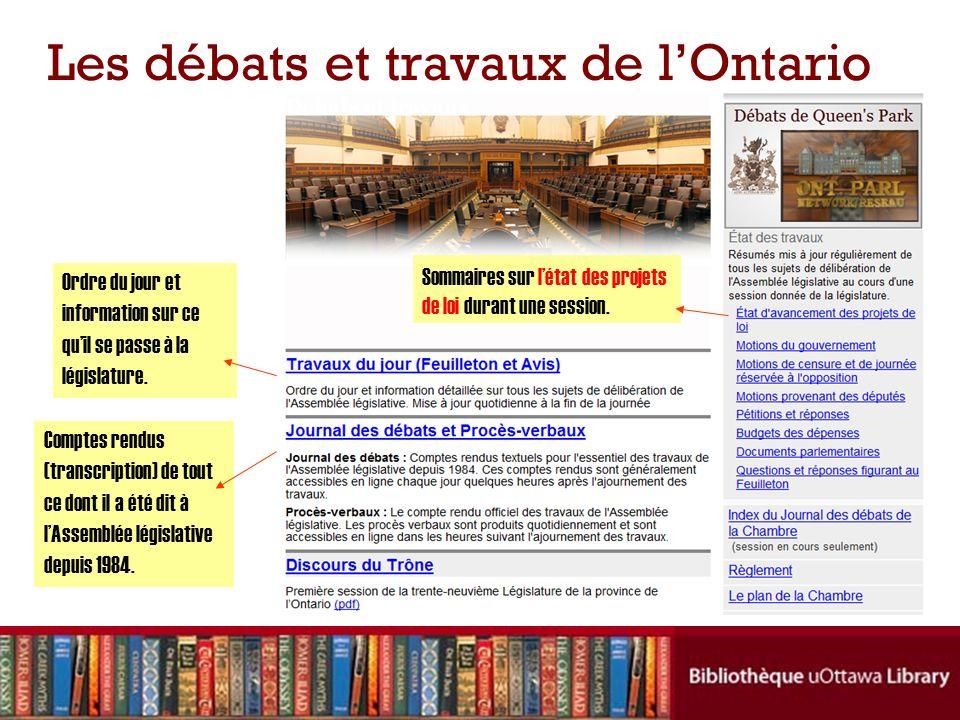 Les débats et travaux de lOntario Ordre du jour et information sur ce quil se passe à la législature. Comptes rendus (transcription) de tout ce dont i