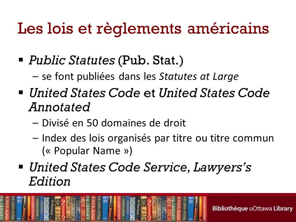 Les lois et règlements américains Public Statutes (Pub.
