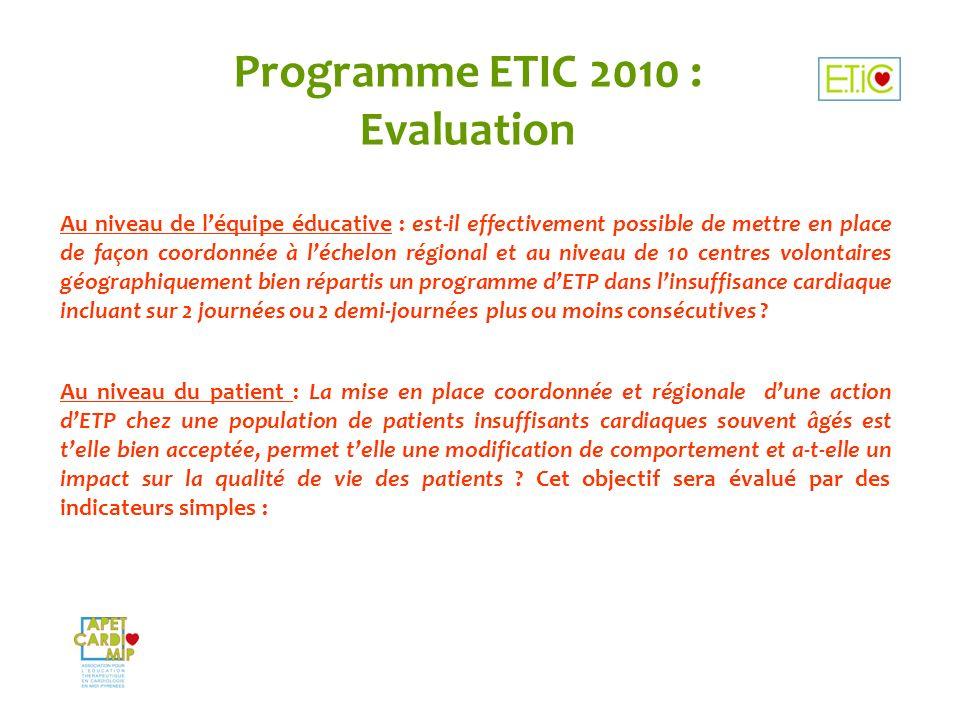 Programme ETIC 2010 : Evaluation Au niveau de léquipe éducative : est-il effectivement possible de mettre en place de façon coordonnée à léchelon régi