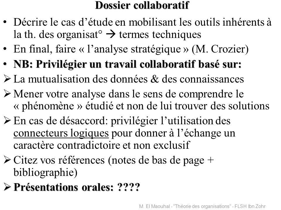 Dossier collaboratif Décrire le cas détude en mobilisant les outils inhérents à la th.