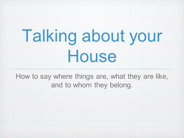 Cest la maison de qui.