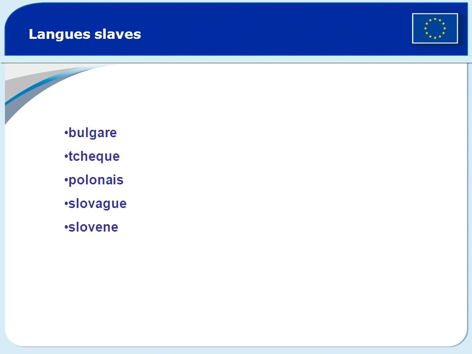 Langues slaves bulgare tcheque polonais slovague slovene