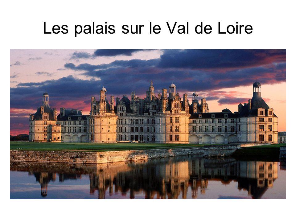 Les palais sur le Val de Loire