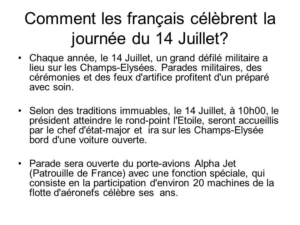 Comment les français célèbrent la journée du 14 Juillet.