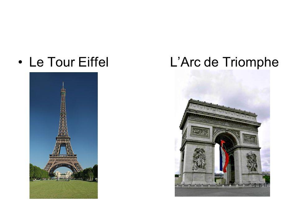 Le Tour Eiffel LArc de Triomphe