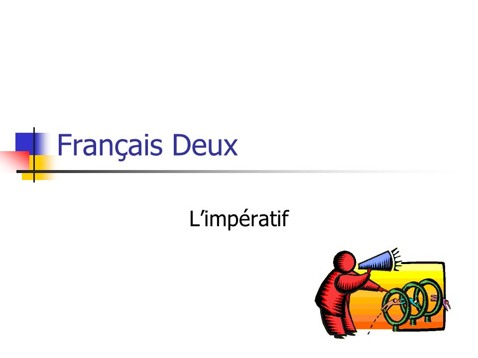 We use limperatif to give commands and make suggestions.
