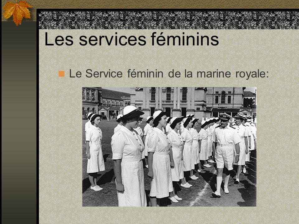 Les services féminins Le Service féminin de la marine royale: