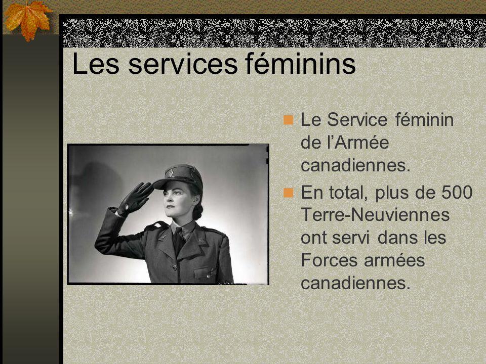 Les services féminins Le Service féminin de lArmée canadiennes. En total, plus de 500 Terre-Neuviennes ont servi dans les Forces armées canadiennes.