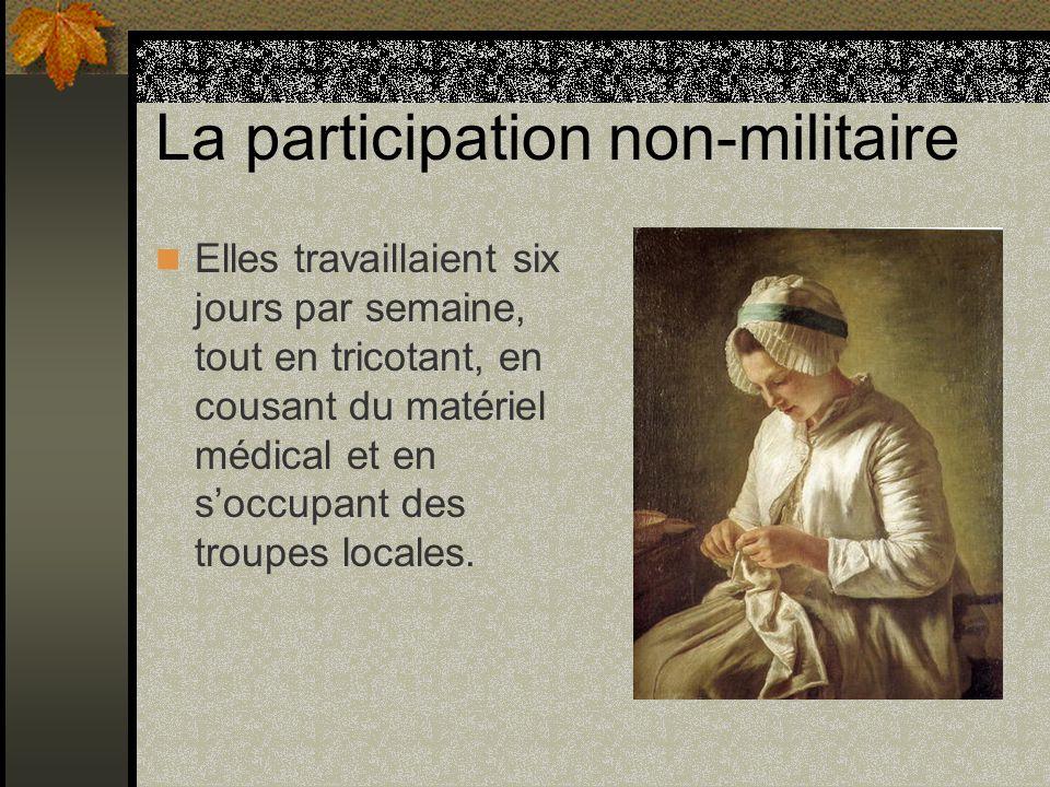 La participation non-militaire Elles travaillaient six jours par semaine, tout en tricotant, en cousant du matériel médical et en soccupant des troupe