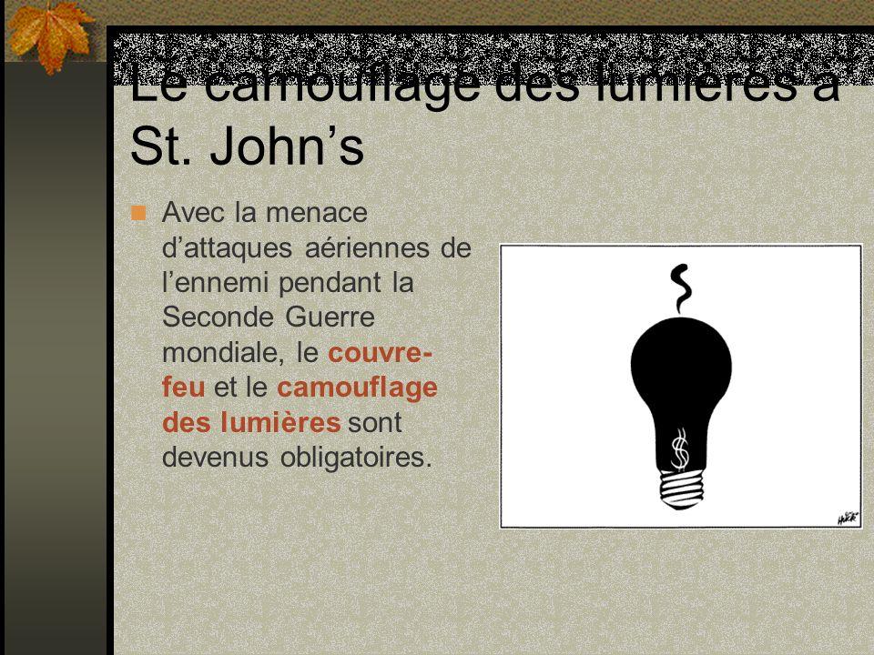 Le camouflage des lumières à St. Johns Avec la menace dattaques aériennes de lennemi pendant la Seconde Guerre mondiale, le couvre- feu et le camoufla