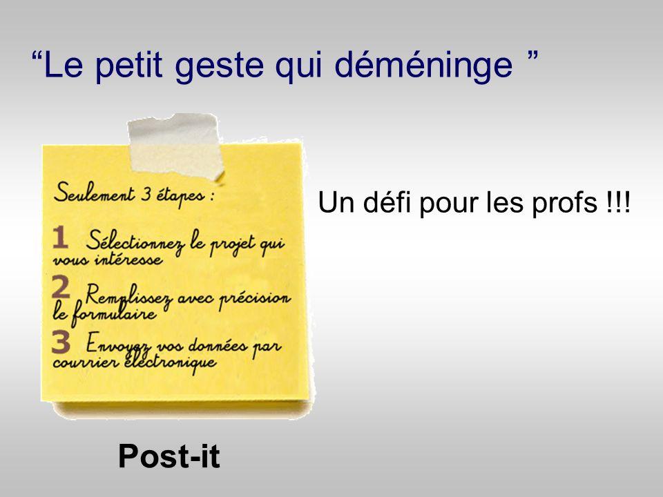 Le petit geste qui déméninge Post-it Un défi pour les profs !!!