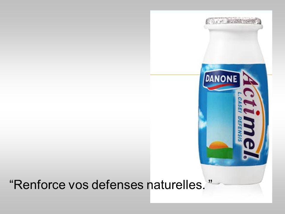 Renforce vos defenses naturelles.