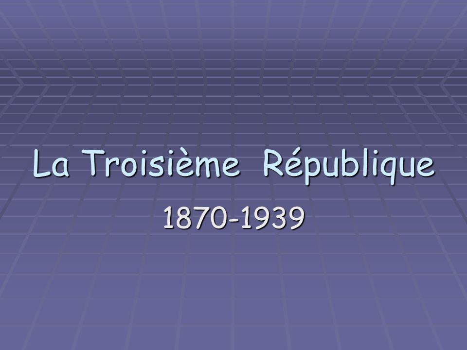 La Troisième République 1870-1939