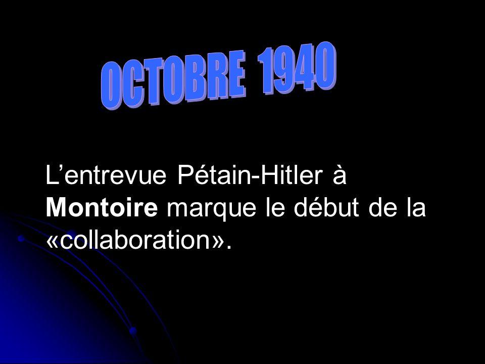 Lentrevue Pétain-Hitler à Montoire marque le début de la «collaboration».