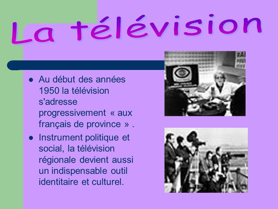 Au début des années 1950 la télévision s'adresse progressivement « aux français de province ». Instrument politique et social, la télévision régionale