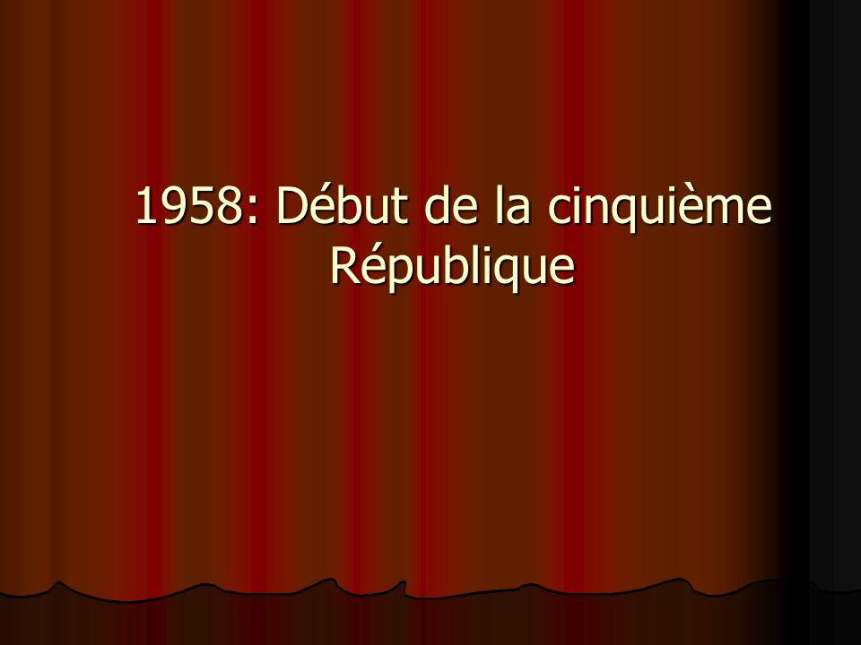 1958: Début de la cinquième République