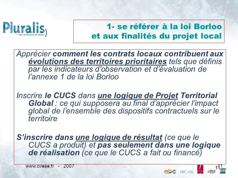 www.cirese.fr - 200711 1- se référer à la loi Borloo et aux finalités du projet local 11 Apprécier comment les contrats locaux contribuent aux évoluti