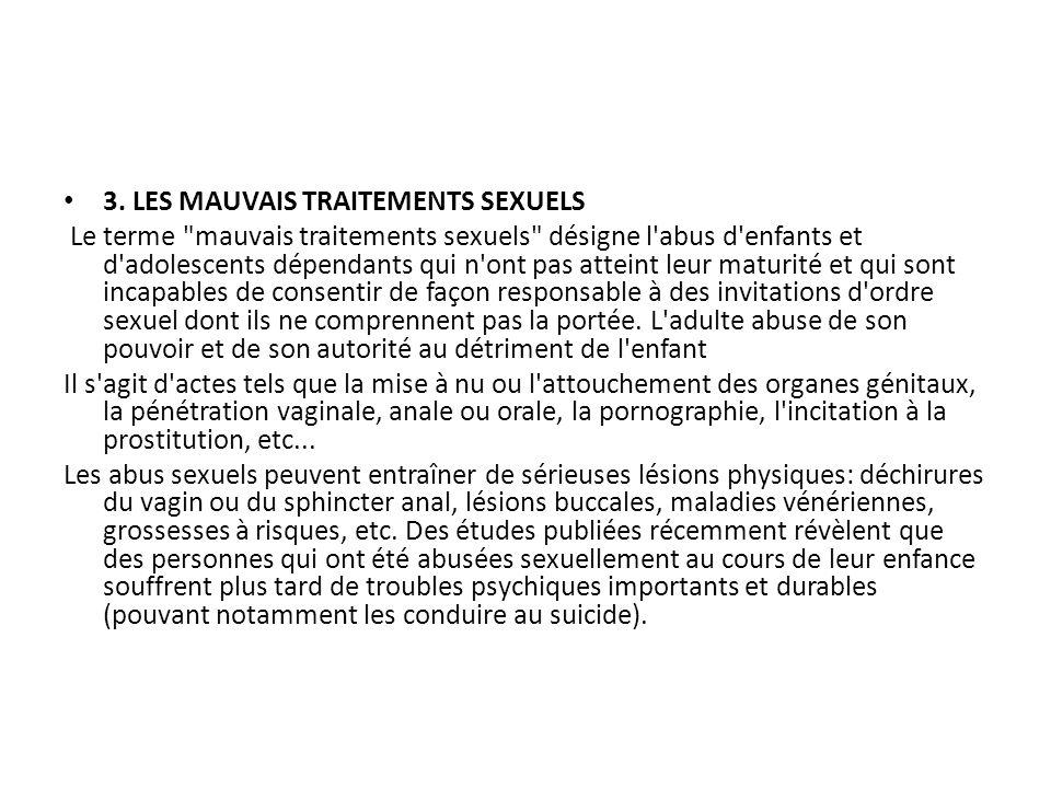 3. LES MAUVAIS TRAITEMENTS SEXUELS Le terme