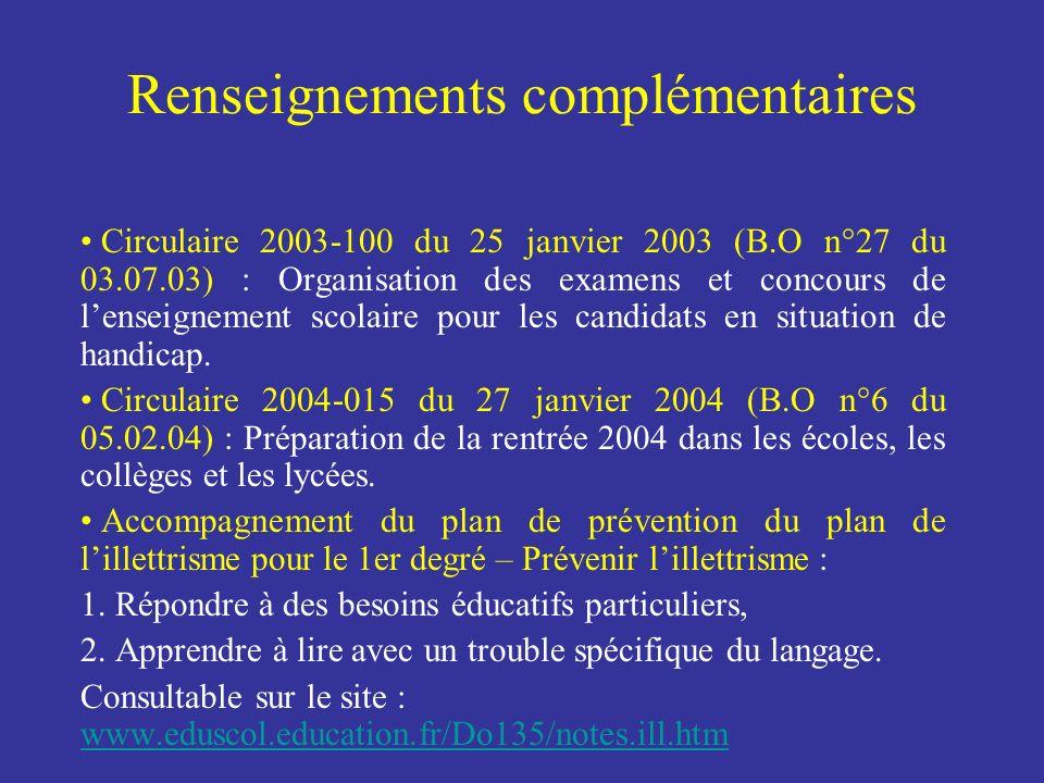 Circulaire 2003-100 du 25 janvier 2003 (B.O n°27 du 03.07.03) : Organisation des examens et concours de lenseignement scolaire pour les candidats en s