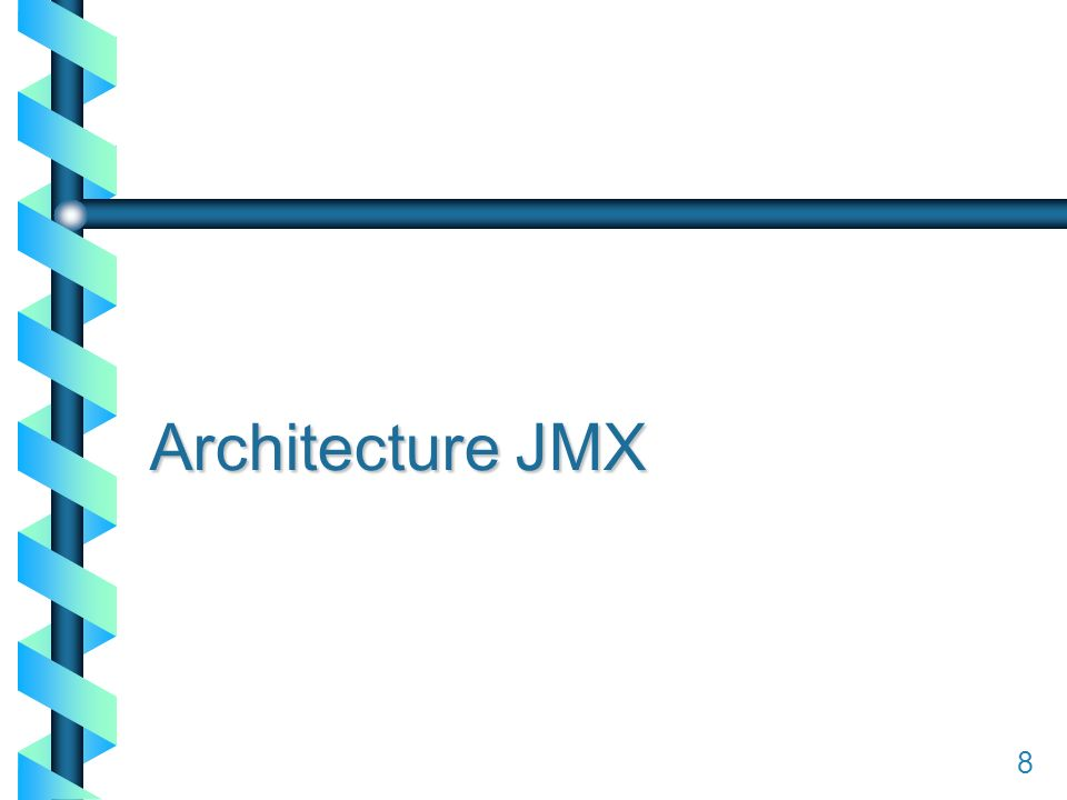 18 Architecture JMX 8