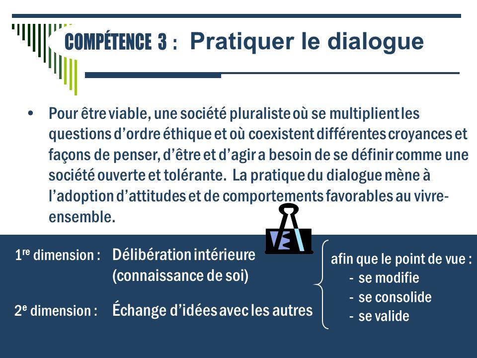 Pour être viable, une société pluraliste où se multiplient les questions dordre éthique et où coexistent différentes croyances et façons de penser, dê