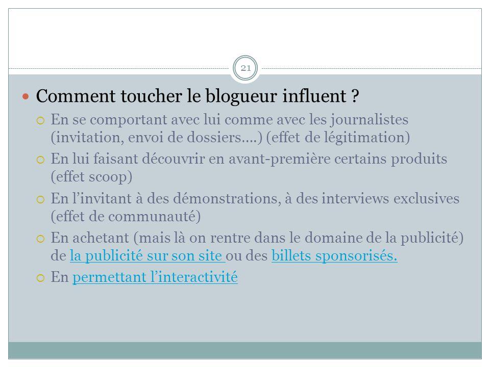 21 Comment toucher le blogueur influent .