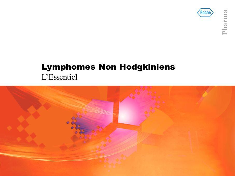 Lymphomes Non Hodgkiniens LEssentiel