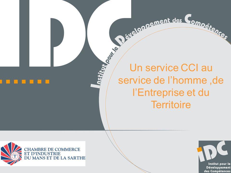 Un service CCI au service de lhomme,de lEntreprise et du Territoire