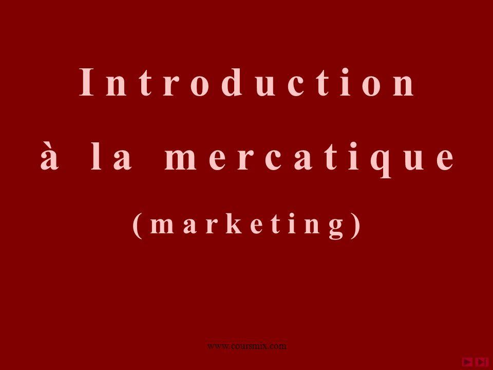 www.coursmix.com Les 5 cycles d un produit 3b. La tactique