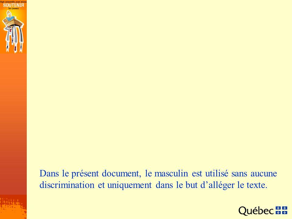 Dans le présent document, le masculin est utilisé sans aucune discrimination et uniquement dans le but dalléger le texte.