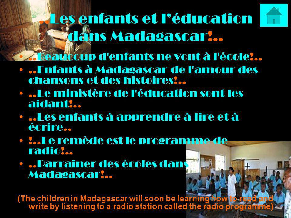 ..Les enfants et léducation dans Madagascar!....Beaucoup d'enfants ne vont à l'école!....Enfants à Madagascar de l'amour des chansons et des histoires