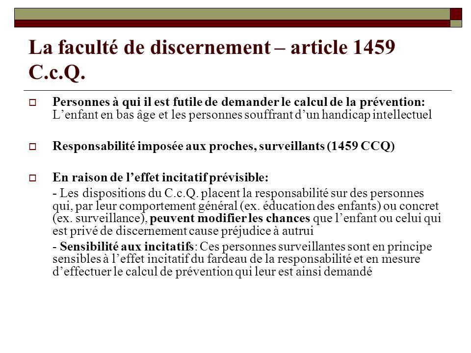 La faculté de discernement – article 1459 C.c.Q. Personnes à qui il est futile de demander le calcul de la prévention: Lenfant en bas âge et les perso