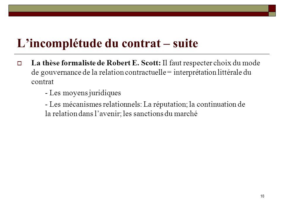 Lincomplétude du contrat – suite La thèse formaliste de Robert E.