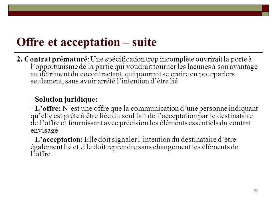 32 Offre et acceptation – suite 2.