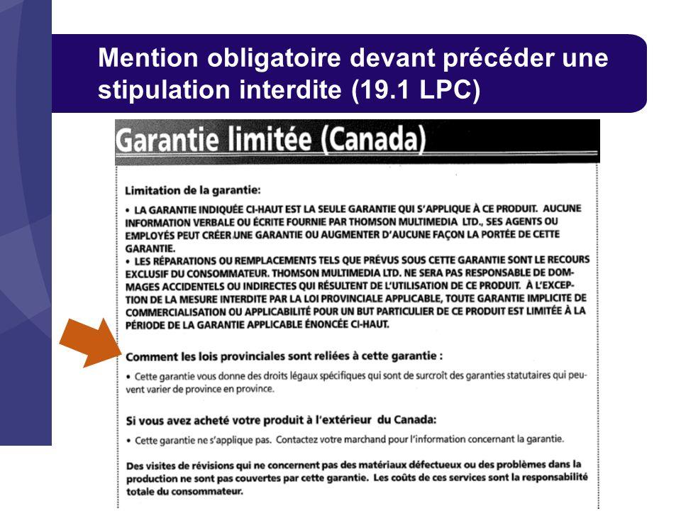 Mention obligatoire devant précéder une stipulation interdite (19.1 LPC)