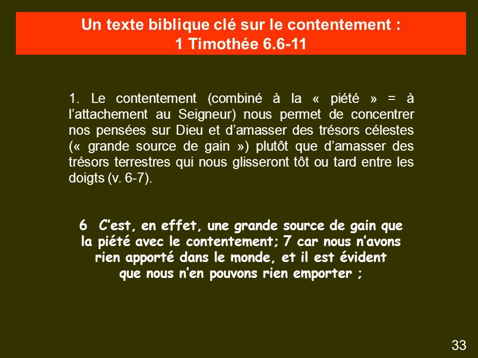 Un texte biblique clé sur le contentement : 1 Timothée 6.6-11 33 1.